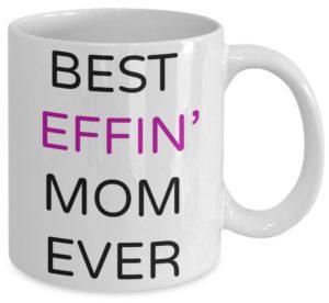Best Mom Ever Mug Last Minute Gift