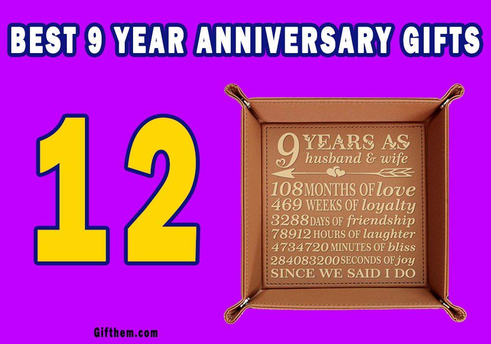 9 Year Anniversary Gifts