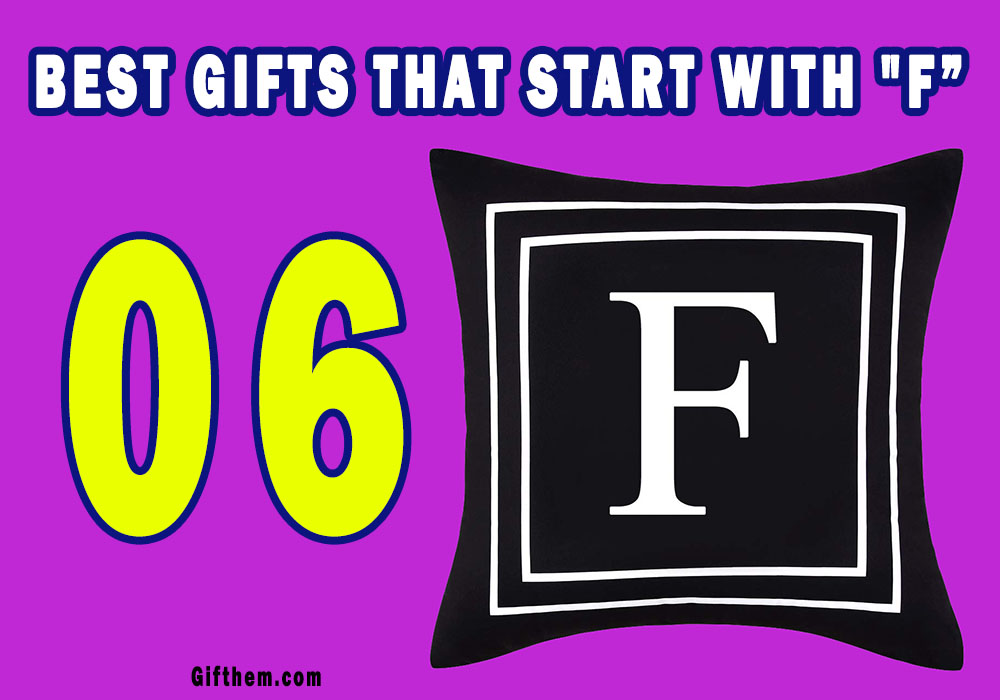 Gifts That Start With F