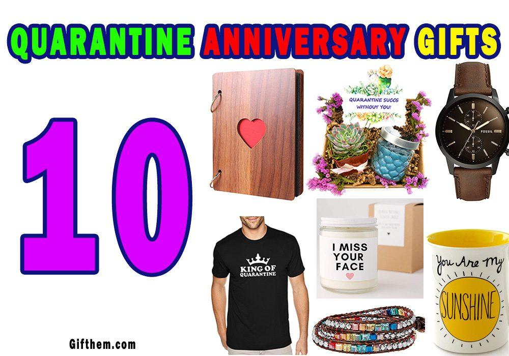 Quarantine Anniversary Gifts
