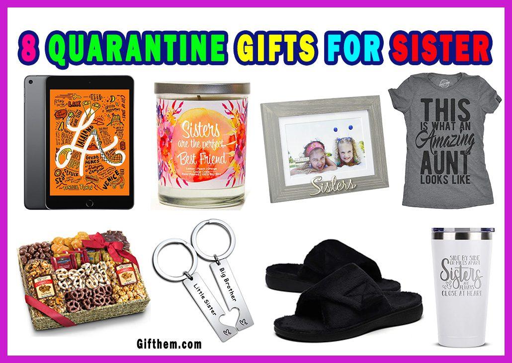 Quarantine Gifts For Sister