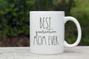 Quarantine Mom Coffee Mug
