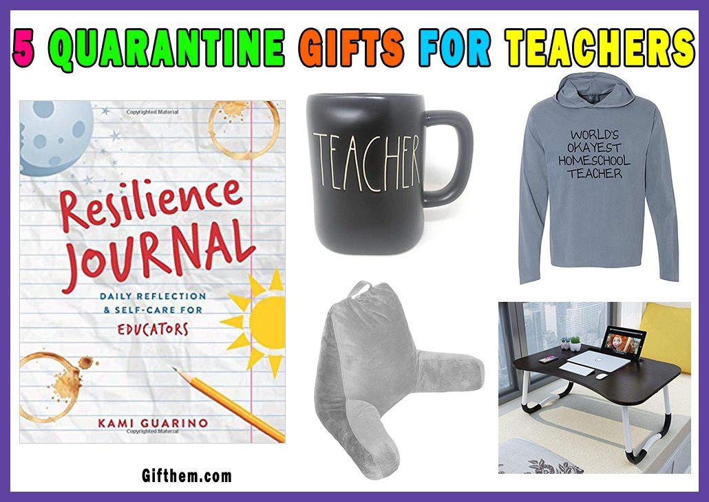 Quarantine Gifts For Teachers