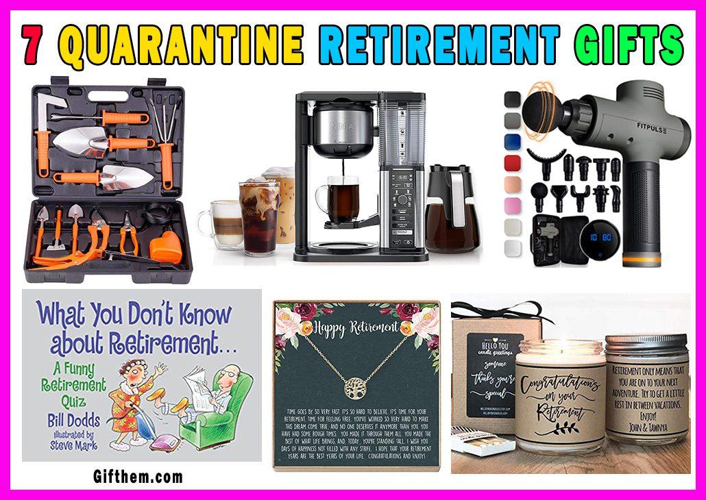 Quarantine Retirement Gifts