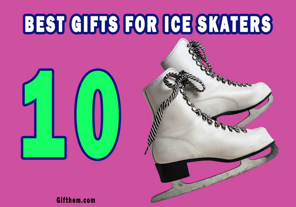 Best Figure Skating Gifts