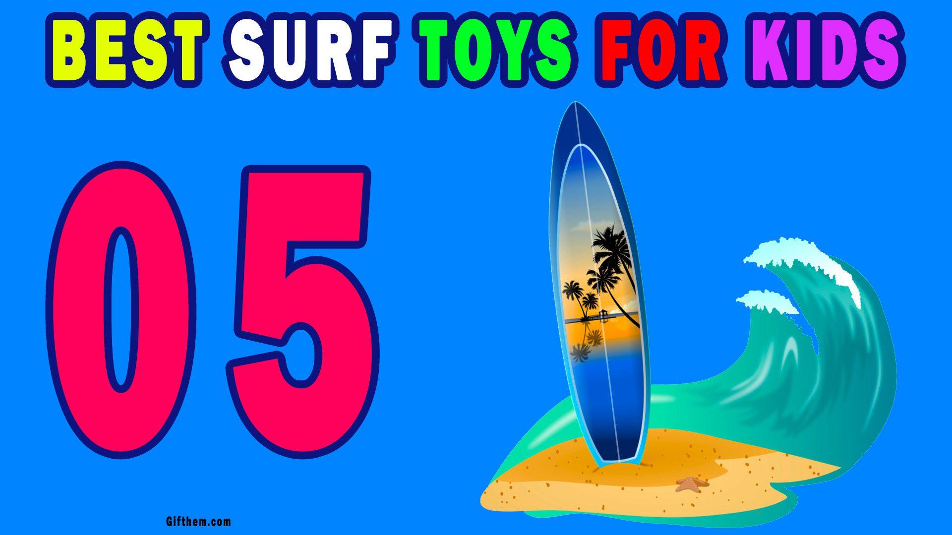 Surf Toys For Children