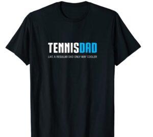 Tennis Dad Shirt