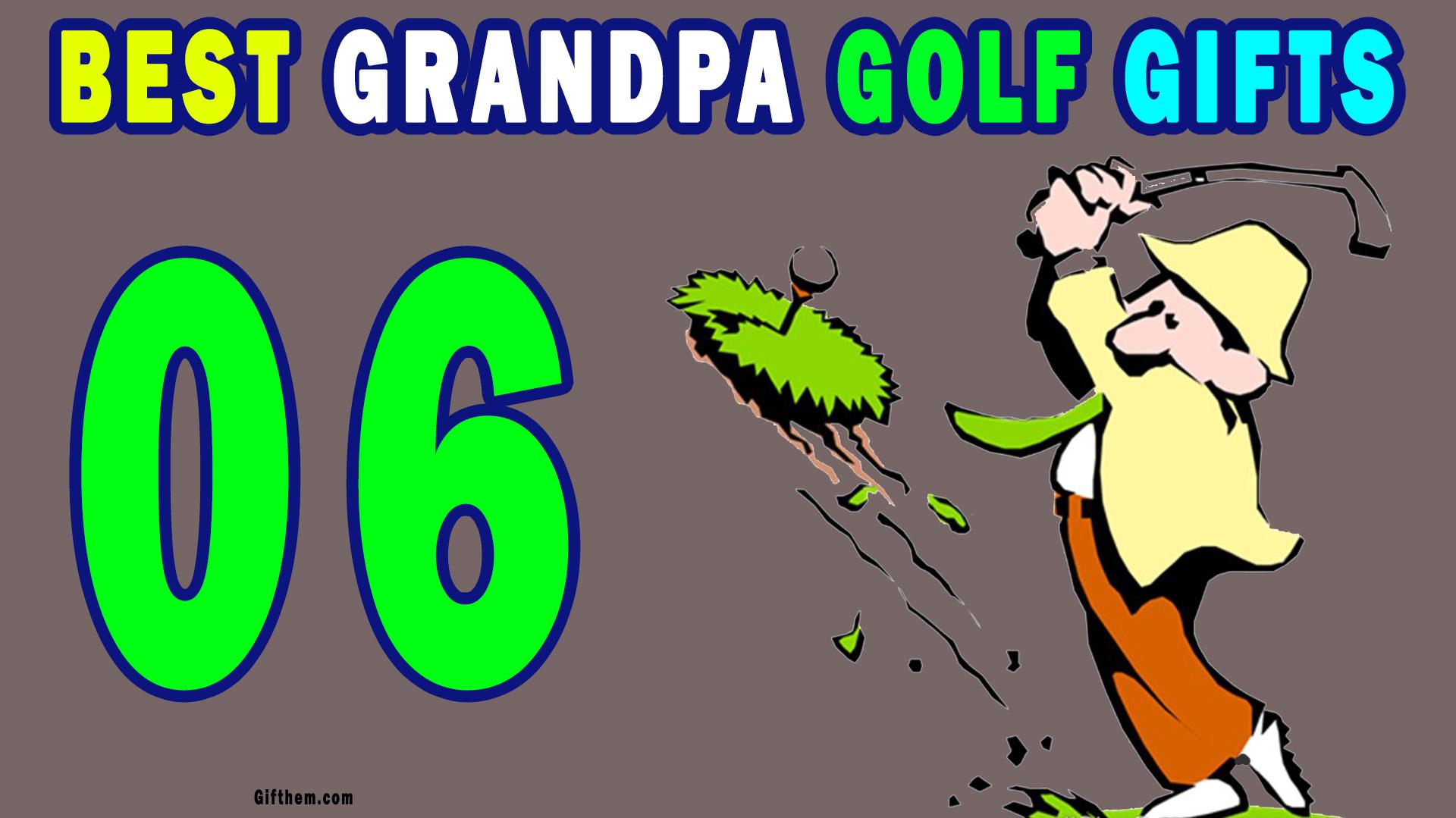 Grandpa Golf Gifts